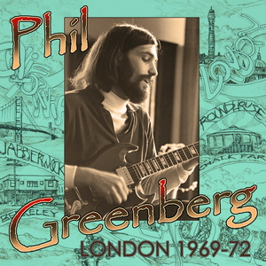 PHIL GREENBERG 'LONDON 1969-72'
